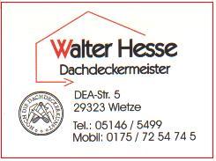 W. Hesse, Wietze, Dea Str. 5